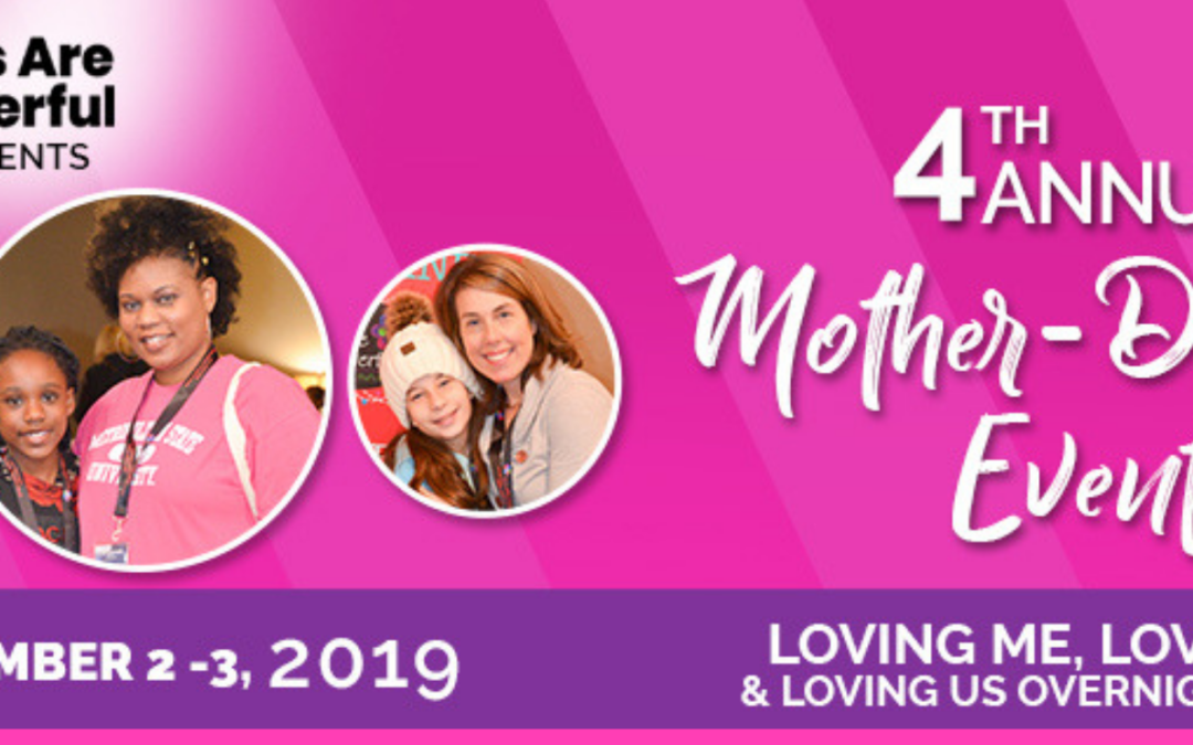 3rd Annual – Mother Daughter Overnight Event