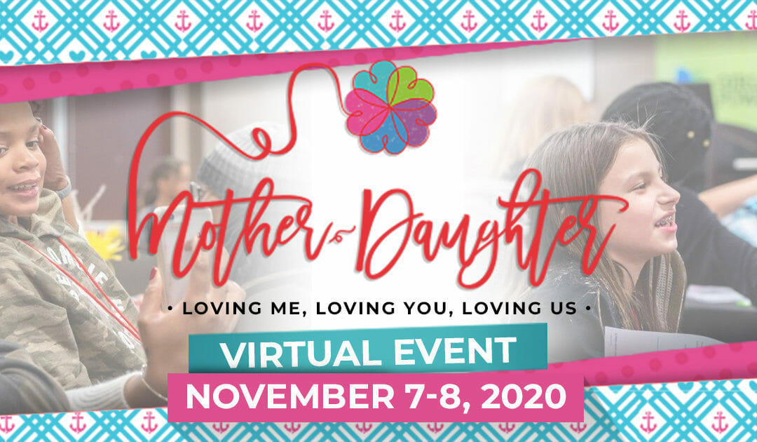 2020 MOTHER-DAUGHTER MESSAGE FROM OUR FOUNDER